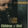 Children Of Bird: Emil Kowalski