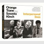 Interpersonal lines - Orange Trane feat. Soweto Kinch