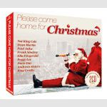 Please Come Home For Christmas  -Dean Martin ,Ella Fitzgerald ,Frank  Sinatra ,Nat King  Cole itp.
