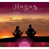 Ragas - Love & Harmony - Relaxing India Spirit