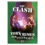 THE CLASH - Tory crimes and other tales